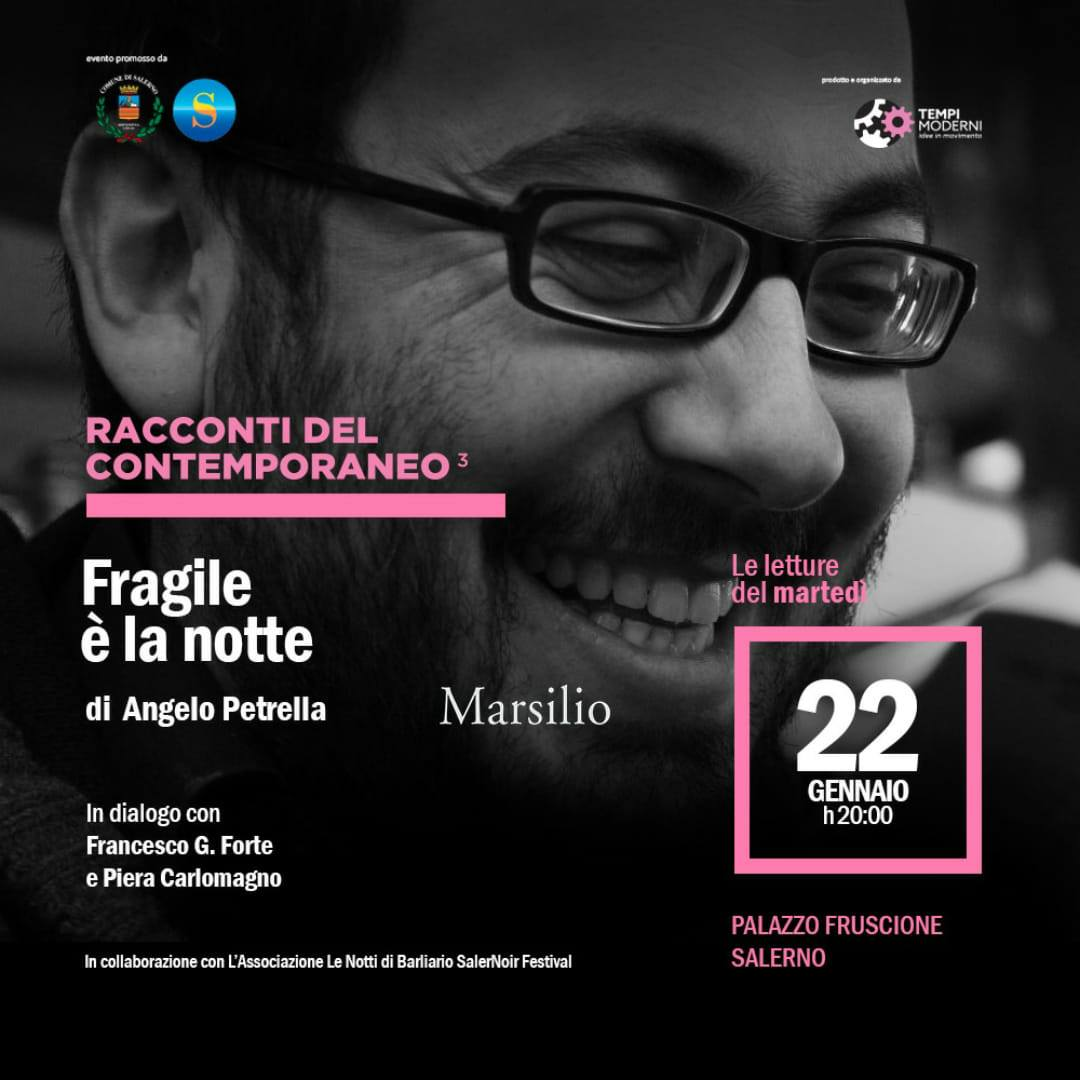 22 gennaio 2019 Fragile è la notte