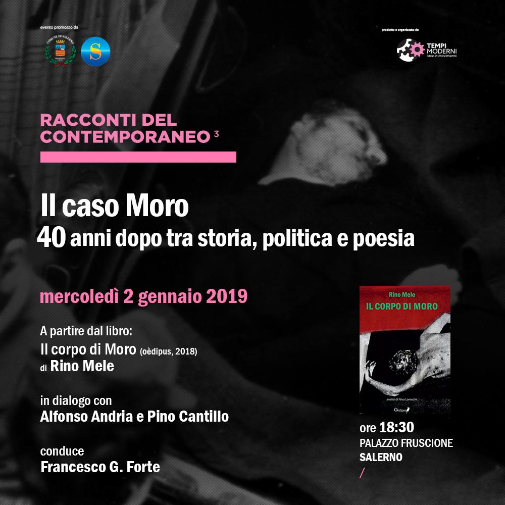 Il caso Moro 40 anni dopo tra storia, politica e poesia
